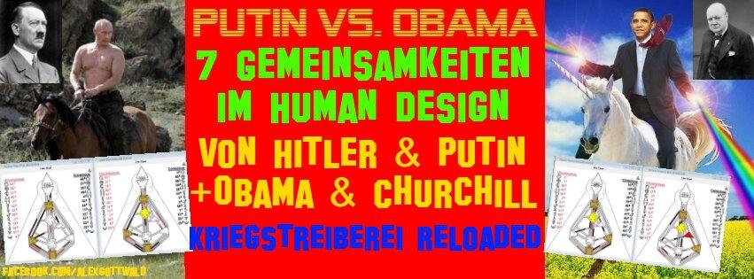 Obama & Churchill Putin & Hitler 7 Human Design Gemeinsamkeiten