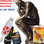 Materialismus vs. Energetisches Bewusstsein LIVE & GRATIS