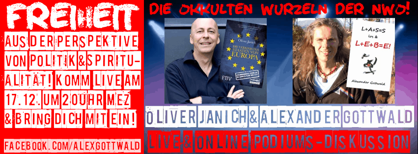 Okkulte Wurzeln der NWO Oliver Janich Alexander Gottwald