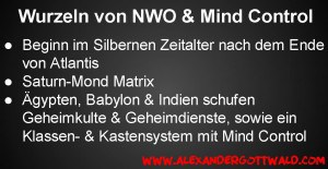 Wurzeln von Mind Control & NWO in der Geschichte der Menschheit