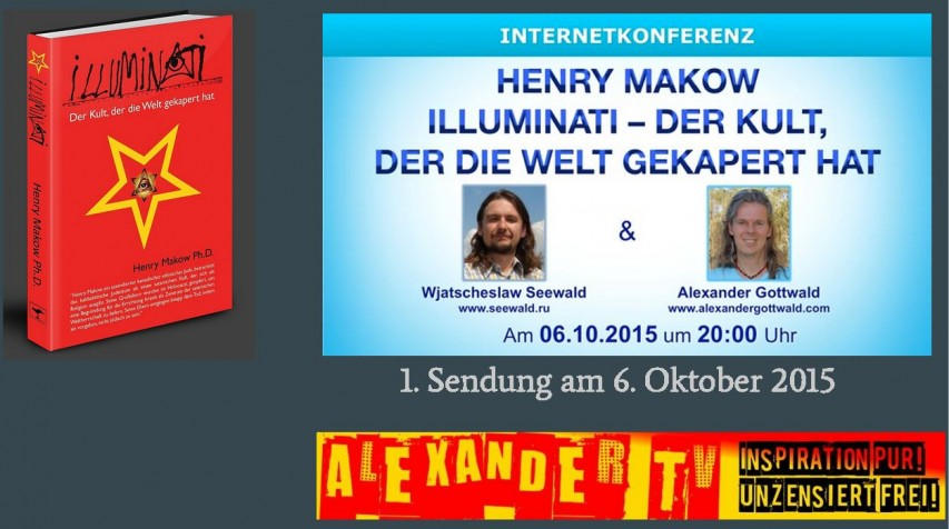 Alexander TV Sendung Wjatscheslaw Seewald Illuminati Henry Makow