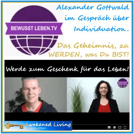 Alexander Gottwald Gespräch über Individuation bei Bewusst Leben TV