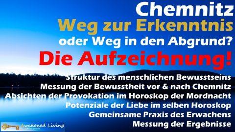 Chemnitz - Weg der Erkenntnis oder Weg in den Abgrund? Die Aufzeichnung