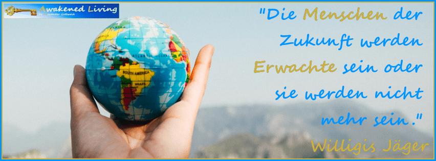 Willigis Jäger Zitat Menschen der Zukunft Erwachte