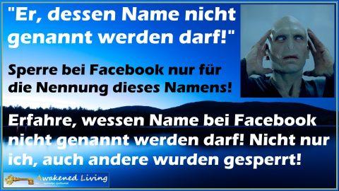Facebook-Sperre - Er dessen Name nicht genannt werden darf