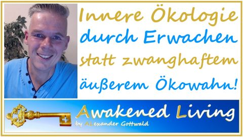 Awakened Living Innere Ökologie