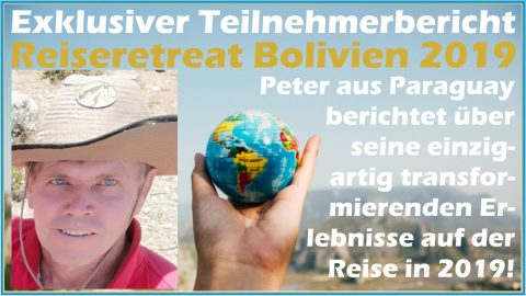 Erfahrungsberichte zur Spirituellen Reise in Bolivien - Peter