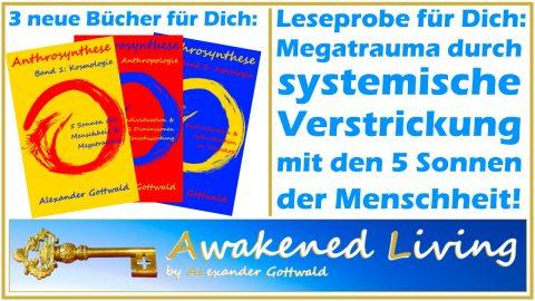 Anthrosynthese 3 neue Bücher Megatrauma durch systemische Verstrickung