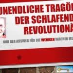 Die unendliche Tragödie der schlafenden Revolutionäre