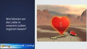 Liebe regieren lassen