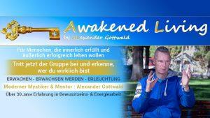 Alexander Gottwald Facebook Gruppe Awakened Living