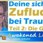 Deine sichere Zuflucht bei Trauma Teil 2 Die Gnade